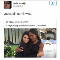Fuck You, Horses, and Kardashians: maiyonce  @aaaskmai  you said naomi twice  W. tisci  @fckwithWILLY  A legendary model & Naomi Campbell She clearly said NAOMI twice 😂😩 dafuqqqq Kendall ain't a good model bitch walks like a retarded horse , kris bought Kendall whole career the fuck YOU expect 😂, she even ruined the whole VS show if my ass was there I would slay y'all know that 💁👀😂• • • ‼️TAG US WHEN YOU REPOST‼️ kyliejenner kylie kimkardashian kim khloekardashian kourtneykardashian kendalljenner kanyewest kardashian jenner dash kyliecosmetics krisjenner robkardashian blacchyna kyga tyga KUWTK fake plastic surgery