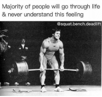 💪💯: Majority of people will go through life  & never understand this feeling  @squat.bench.deadlift 💪💯