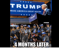 Coincidence or MAGA?  Who cares? 🏆🇺🇸: MAKE AMERICA GREAT AGAIN!  MLBMEME  4 MONTHS LATER Coincidence or MAGA?  Who cares? 🏆🇺🇸