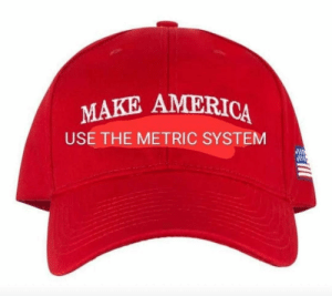 America, Fucking, and Funny: MAKE AMERICA  USE THE METRIC SYSTEM Fucking yes. via /r/funny https://ift.tt/2UdckhD
