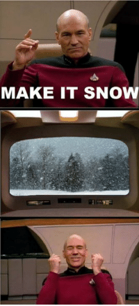 Oh Captain Picard...: MAKE IT SNOW Oh Captain Picard...