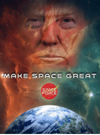 MAKE SPACE GREAT!: MAKE, SPACE  GREAT  SPACE  FORCE MAKE SPACE GREAT!