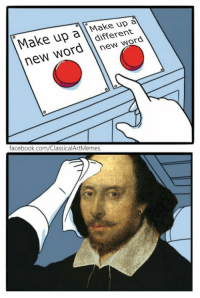 new word: Make up a Make up  new word different  0  facebook.com/ClassicalArtMemes