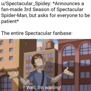 Making a meme out of every line in The Spectacular Spider-Man: Meme 228: Making a meme out of every line in The Spectacular Spider-Man: Meme 228