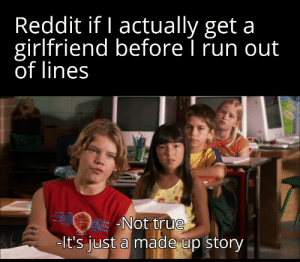 Making a meme out of every line of Sharkboy and Lavagirl until I get a girlfriend: Day 62: Making a meme out of every line of Sharkboy and Lavagirl until I get a girlfriend: Day 62