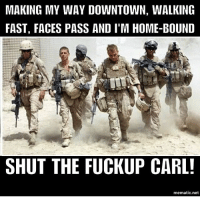 . ✅ Double tap the pic ✅ Tag your friends ✅ Check link in my bio for badass stuff - usarmy 2ndamendment soldier navyseals gun flag army operator troops tactical sniper armedforces k9 weapon patriot marine usmc veteran veterans usa america merica american coastguard airman usnavy militarylife military airforce libertyalliance: MAKING MY WAY DOWNTOWN, WALKING  FAST, FACES PASS AND I'M HOME-BOUND  SHUT THE FUCKUP CARL!  mematic net . ✅ Double tap the pic ✅ Tag your friends ✅ Check link in my bio for badass stuff - usarmy 2ndamendment soldier navyseals gun flag army operator troops tactical sniper armedforces k9 weapon patriot marine usmc veteran veterans usa america merica american coastguard airman usnavy militarylife military airforce libertyalliance