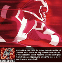 Batman, Facts, and Marvel Comics: Makkari is known to be the fastest being in the Marvel  Universe. He is one of the only two Marvel characters  to reach absolute speed. Absolute speed is the highest  form of Enhanced Speed, and allows the user to move  past time and space itself.  COMIC SOURCE Who do you think is faster Makkari or the Flash? _____________________________________________________ - - - - - - - DrStrange Spiderman Wolverine Logan Gotg Groot SpidermanHomecoming Deadpool Ironman StarWars DarthVader Yoda Hulk CaptainAmerica Daredevil Avengers Shield Thor BlackWidow BlackPanther Marvel Comics MarvelComics ComicFacts Facts Like4Like Like Superman Batman