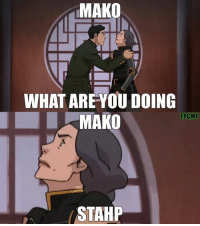 MAKO  WHAT ARE YOU DOING  MAKO  TRGIMP  STAHP When you haven't experienced human touch since Tenzin dumped you and your unofficial adopted son grabs you. ~Hammy
