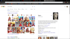 hhhhhhhmmmmmmmmmmm: MAL salmaan4920's Anime List - MyAr x  6 Steins;Gate (Sub) Episode 004 - V X  G nero claudius - Google Search  +  O WIKIHOW MEME COMPILATION X  padoru padoru - YouTube  O  i google.com/search?q=nero+claudius&oq=nero+claudius+&aqs=chrome.69i57j017.10922j0j7&sourceid=chrome&ie=UTF-8  I Apps * Settings  * KissAnime - Watch...  Hear the tracks you...  A. Watch Anime Onlin...  YouTube  MAL MyAnimelist.net -..  OneDrive  nero claudius  Q ll  D Videos  & Maps  : More  A Images  O News  Settings  Tools  About 3,970,000 results (0.74 seconds)  Images for nero claudius  bride  wallpaper  saber  fate  Nero  emperor  umu  Roman emperor  Nero was the last Roman emperor of the Julio-Claudian dynasty. He  was adopted by his great-uncle Claudius and became Claudius' heir  and successor. Like Claudius, Nero became emperor with the  consent of the Praetorian Guard. Wikipedia  Born: December 15, 37 AD, Anzio, Italy  Died: June 9, 68 AD, Rome, Italy  Full name: Imperator Nero Cladius Divi Claudius filius Caesar  Augustus Germanicus  Successor: Galba  Spouse: Sporus (m. 67 AD–68 AD), MORE  Parents: Claudius, Agrippina the Younger, Gnaeus Domitius  Ahenobarbus  → More images for nero claudius  Report images  People also search for  View 15+ more  Nero - Wikipedia O M  https://en.wikipedia.org > wiki > Nero -  SECURE  ... hhhhhhhmmmmmmmmmmm