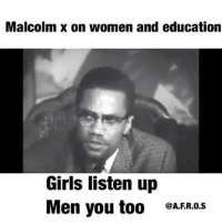 This is why I speak about the uplifting of women everyday. What are the men doing to African women in 2017? What are African women doing to uplift each other in 2017? If it's not about uplifting each other, I don't wana hear about it. chakabars: Malcolm X on women and education  Girls listen up  Men you too  @A.FR.0.S This is why I speak about the uplifting of women everyday. What are the men doing to African women in 2017? What are African women doing to uplift each other in 2017? If it's not about uplifting each other, I don't wana hear about it. chakabars