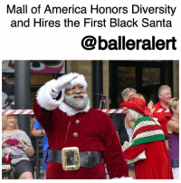"""Candy, Memes, and Nationwide: Mall of America Honors Diversity  and Hires the First Black Santa  @balleralert Mall of America Honors Diversity and Hires the First Black Santa-blogged by @thereal__bee ⠀⠀⠀⠀⠀⠀⠀⠀⠀ ⠀⠀⠀⠀⠀⠀⠀⠀⠀ It's officially that time of year when children will crowd in malls across the country to have their picture taken with SantaClaus, and for the first time, visitors of MallofAmerica will have their photos taken with a black Santa. ⠀⠀⠀⠀⠀⠀⠀⠀⠀ ⠀⠀⠀⠀⠀⠀⠀⠀⠀ """"This is a long time coming,"""" Landon Luther told the Minneapolis Star-Tribune. Luther is the co-owner of the Santa Experience, a photo studio that offers families the chance to have a one-on-one meet-and-greet with the jolly good fellow. ⠀⠀⠀⠀⠀⠀⠀⠀⠀ ⠀⠀⠀⠀⠀⠀⠀⠀⠀ """"We want Santa to be for everyone, period,"""" Luther said. So this past spring, Luther set out on a nationwide search for a Santa of color. ⠀⠀⠀⠀⠀⠀⠀⠀⠀ ⠀⠀⠀⠀⠀⠀⠀⠀⠀ """"It was like finding a needle in a haystack,"""" he said. But eventually Luther found the perfect one at a Santa Claus convention held in July in Branson, Missouri. It was there that Luther met LarryJefferson — the only Santa of color out of the almost 1,000 Santas in attendance. ⠀⠀⠀⠀⠀⠀⠀⠀⠀ ⠀⠀⠀⠀⠀⠀⠀⠀⠀ Jefferson is a retired U.S. Army veteran from Texas who has been playing the role of St. Nick since 1999. While he may be the first black Santa for the Mall of America, Jefferson says in his experience, kids don't see color when it comes Santa Claus. ⠀⠀⠀⠀⠀⠀⠀⠀⠀ ⠀⠀⠀⠀⠀⠀⠀⠀⠀ """"What they see most of the time is this red suit and candy,"""" he said. """"I'm just a messenger to bring hope, love and peace to girls and boys."""" ⠀⠀⠀⠀⠀⠀⠀⠀⠀ ⠀⠀⠀⠀⠀⠀⠀⠀⠀ While many parents who arrived at the MallOfAmerica Thursday were excited to show their kids that Santa comes in all colors, not everyone was as thrilled about the news. Star Tribune editor Scott Gillespie tweeted that he had to disable the comments on the """"Black Santa"""" story due to the high amounts of backlash."""
