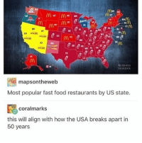 Fast Food, Food, and Memes: MAM  SON  BUSINESS  INSIDER  maps ontheweb  Most popular fast food restaurants by US state.  coralmarks  this will align with how the USA breaks apart in  50 years I rly want In-N-Out rn but I feel kinda sick and don't want to feel more sick - Max textpost textposts