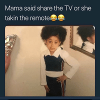 Too Much, Mama, and She: Mama said share the TV or she  takin the remote Y'all doing too much now 😂🤦♂️ https://t.co/NnpPrmbprO