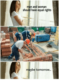 "Dank, Meme, and Http: man and woman  should have equal rights  maybe tomorrow... <p>So tru via /r/dank_meme <a href=""http://ift.tt/2ti3Tqm"">http://ift.tt/2ti3Tqm</a></p>"