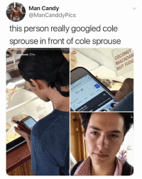 Af, Candy, and Memes: Man Candy  @ManCanddyPics  this person really googled cole  sprouse in front of cole sprouse  co  use 27m  UT 🤣Legendary AF