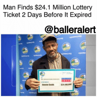 "Lottery, Memes, and New York: Man Finds $24.1 Million Lottery  Ticket 2 Days Before lt Expired  @balleralert  THAR  Sith 52410 Man Finds $24.1 Million Lottery Ticket 2 Days Before It Expired – blogged by @KhandlerK ⠀⠀⠀⠀⠀⠀⠀ ⠀⠀⠀⠀⠀⠀⠀ ""We urge New York Lottery players: Check your pockets. Check your glove box. Look under the couch cushions. If you have this winning ticket, we look forward to meeting you,"" New York Lottery Commissioner Gweneth Dean, stated earlier this year. ⠀⠀⠀⠀⠀⠀⠀ ⠀⠀⠀⠀⠀⠀⠀ And that's exactly what 68-year-old Jimmie Smith did as he happened to discover a pile of old unchecked lottery tickets stuffed in the pocket. ⠀⠀⠀⠀⠀⠀⠀ ⠀⠀⠀⠀⠀⠀⠀ May 25, 2016 was the day the winning numbers were pulled. Smith told himself, ""I'll check them when I have time."" Well, if he had checked them 2 days later the ticket would have expired and he would have been out of $24.1 million. ⠀⠀⠀⠀⠀⠀⠀ ⠀⠀⠀⠀⠀⠀⠀ The winning ticket was sold at bodega in New York City. Winners have a year to claim their prize before the ticket is no good. He must have had a sign because Jimmie Smith was just in time!"