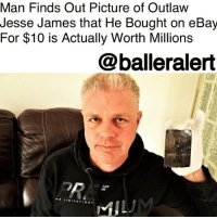 "Definitely, eBay, and Lottery: Man Finds Out Picture of Outlaw  Jesse James that He Bought on eBay  For $10 is Actually Worth Millions  @balleralert  220 Man Finds Out Picture of Outlaw Jesse James that He Bought on eBay For $10 is Actually Worth Millions - Blogged by: @RaquelHarrisTV ⠀⠀⠀⠀⠀⠀⠀⠀⠀ ⠀⠀⠀⠀⠀⠀⠀⠀⠀ An English man who collects items bought a picture of JesseJames for just $10 off EBay, now he may be getting a huge payout because the photo is actually worth millions. ⠀⠀⠀⠀⠀⠀⠀⠀⠀ ⠀⠀⠀⠀⠀⠀⠀⠀⠀ Let's just say 45-year-old Justin Whiting's purchase was definitely a steal when he came across a picture of the infamous outlaw Jesse James in July 2017. Whiting had been out of work since 2003 due to back issues, so in his spare time, he would search for odd photos in hopes that he'd find treasure. ⠀⠀⠀⠀⠀⠀⠀⠀⠀ ⠀⠀⠀⠀⠀⠀⠀⠀⠀ ""Anything is possible on eBay so I kept buying the odd photograph for a few bucks like other people would buy a lottery ticket,"" said Whiting. ⠀⠀⠀⠀⠀⠀⠀⠀⠀ ⠀⠀⠀⠀⠀⠀⠀⠀⠀ To make sure the picture was legitimate, he hit up an expert on 19th-century photography. Whiting learned that not only was the picture authentic but that it could be worth at least $2 million. The photo dates back to 1861-2 when the bank robber was 14. ⠀⠀⠀⠀⠀⠀⠀⠀⠀ ⠀⠀⠀⠀⠀⠀⠀⠀⠀ Whiting has already reached out to an auction house to cash out. ""I'm definitely selling it. I'll be able to buy my own house and my own car. I can't wait. Good things do happen sometimes,"" Whiting said."