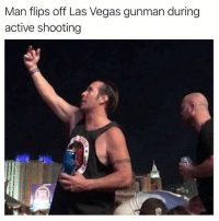 Energy, Memes, and Las Vegas: Man flips off Las Vegas gunman during  active shooting The longer I live, the more I am certain that the great difference between men—between the feeble and the powerful, the great and the insignificant—is energy, invincible determination—a purpose once fixed, and then—death or victory! That quality will do anything that can be done in this world, and no talents, no circumstances, no opportunities, will make a two-legged creature a man without it. prayforvegas