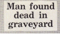 Man, Graveyard, and Dead: Man found  dead in  graveyard