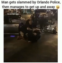 Get slammed by the police