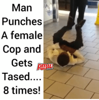 This female officer, responding to a call at a McDonald's restaurant, finds a man behaving erratically. She confronts him, and pulls her taser, then the man punches her in the face. - FULL VIDEO AND STORY AT PMWHIPHOP.COM LINK IN BIO @pmwhiphop @pmwhiphop @pmwhiphop @pmwhiphop @pmwhiphop @pmwhiphop: Man  Punches  A female  Cop and  Gets  HIPHOP  Tased  8 times! This female officer, responding to a call at a McDonald's restaurant, finds a man behaving erratically. She confronts him, and pulls her taser, then the man punches her in the face. - FULL VIDEO AND STORY AT PMWHIPHOP.COM LINK IN BIO @pmwhiphop @pmwhiphop @pmwhiphop @pmwhiphop @pmwhiphop @pmwhiphop
