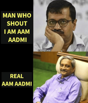 Memes, True, and 🤖: MAN WHO  SHOUT  IAM AAM  AADMI  Deepuww  REAL  AAM AADMI True