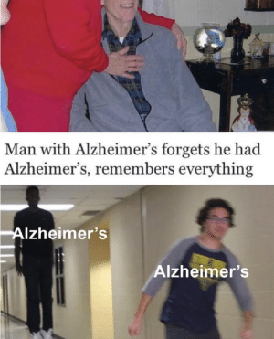 Hit em with the old razzle dazzle: Man with Alzheimer's forgets he had  Alzheimer's, remembers everything  Alzheimer's  Alzheimer's Hit em with the old razzle dazzle