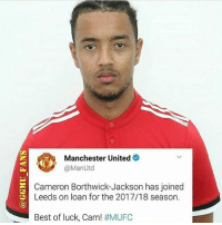 Memes, Manchester United, and Best: Manchester United  @ManUtd  Cameron Borthwick-Jackson has joined  Leeds on loan for the 2017/18 season.  Best of luck, Cam! Good luck @cbj43