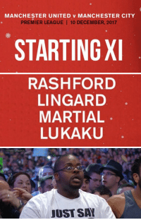 Every football fan right now https://t.co/83CI3pkHFS: MANCHESTER UNITED v MANCHESTER CITY  PREMIER LEAGUE 10 DECEMBER, 2017  STARTINGX   RASHFORD  LINGARD  MARTIAL  LUKAKU   WRESTLEMANIA  JUST SA Every football fan right now https://t.co/83CI3pkHFS