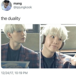 Tumblr, Blog, and Com: mang  @ipjungkook  the duality  12/24/17, 10:19 PM yoonseok-yoonslut:  He baffles me