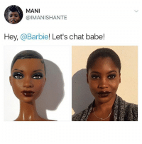 Go Follow @nefertiti_community: MANI  @IMANISHANTE  Hey,  @Barbie! Let's chat babe! Go Follow @nefertiti_community