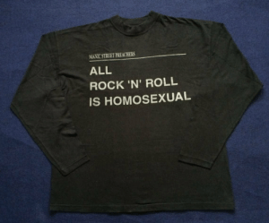 Bad, Tumblr, and Blog: MANIC STREET PREACHERS  ALL  ROCK 'N' ROLL  IS HOMOSEXUAL mist-and-silhouette:i need this so bad