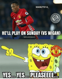 "Memes, Magnificent, and Martial: MANUTD14  HELL PLAY ON SUNDAY (VS WIGAN)  MOURINHO  CHE  UNITE  YES, YES.- PLEASEEEE Thony Thony Martial 🙌🙌🙌 . Mourinho on Martial: ""He'll play on Sunday, and if he plays magnificent, he will play against Hull City the next match. It's simple."" . mufc manchesterunited ggmu mourinho davesaves reddevils oldtrafford darmian mkhitaryan ibrahimovic bailly pogba waynerooney martial anderherrera rashford philjones daleyblind lingard ashleyyoung valencia lukeshaw smalling daviddegea juanmata manutd14_ manutd14_id"