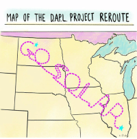 Memes, Maps, and 🤖: MAP OF THE DAPL. PROJECT REROUTE  e.FIA Now that sounds like a plan. #NoDAPL