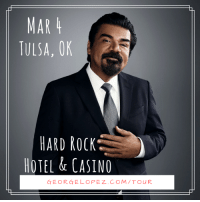George Lopez, Memes, and Casino: MAR 4  TULSA, OK  HARD ROCK  HOTEL & CASINO  GEORGE LOPEZ. COM TOUR Don't forget to swing by the Hard Rock Hotel & Casino on March 4th to see el mas chingon LIVE!! http://georgelopez.com/tour