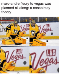 Illuminati, Memes, and Las Vegas: marc-andre fleury to vegas was  planned all along: a conspiracy  theory  따  ega  CCM  LAS  egas Illuminati: confirmed