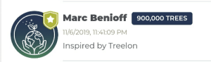 Trees, One, and Why: Marc Benioff 900,000 TREES  11/6/2019, 11:41:09 PM  Inspired by Treelon Why has no one talked About Marc yet?