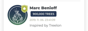 Trees, Him, and Marc: Marc Benioff  900,000 TREES  2019. 11. 06. 23:41:09  Inspired by Treelon Does anyone noticed him?