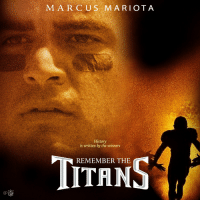 Memes, Movies, and Titanic: MARC US MARIOTA  History  is written by the winners  REMEMBER THE Drop 47 points. Get a cheesy movie poster, @Titans 👏👏👏 TitanUp