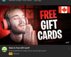 !!!!THIS HAS BEEN POSTED BEFORE BUT I WANT FELIX TO SEE THIS!!!! Felix, people have been using your face to advertise a scam. I'm sorry this has happened on your honeymoon but please do something!: Marcelo Zuniga : 442K Views - 1 year ago  FREE  GIFT  CARDS  0:57  Want A Free Gift Card?  Only available for today Hurry up and get yours!  Ad Ediliwin !!!!THIS HAS BEEN POSTED BEFORE BUT I WANT FELIX TO SEE THIS!!!! Felix, people have been using your face to advertise a scam. I'm sorry this has happened on your honeymoon but please do something!