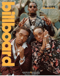 Migos x Billboard 🔥 @migos @billboard WSHH: March 18-24, 2017 billboard com  Clockwise from  top: Offset, Quavo  and Takeoff  THE THREE  AMIGOS  try not to be cocky, but hey, we the  s-, says Takeoff, as the wild trap  trio rides a series of unstoppable me  mixtapes and the best song ever (per  superfan Donald Glover to pop stardom  SXSW PREVIEW  THE NEXT WAVE  Smaller crowds  OF MUSIC TECH  fewer stars  From Al to VR, Migos x Billboard 🔥 @migos @billboard WSHH