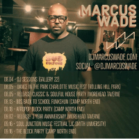Charlotte area performances for August and September. housemusic soulfulhouse deephouse classichouse afrohouse dancemusic jackinhouse Charlotte HouseMusicLivesInCharlotte NorthCarolina Uptown CharlotteNightLife Party deejay seratodj pioneerdj rekordbox rekordboxdj serato pioneerdjing musicstudio houseproducer musicproducer djproducer dj djlife producer maschinestudio nativeinstruments producerlife: MARCUS  WADE  DJMARCUSWADE.COM  SOCIAL: @DJMARCUSNADE  08.04- DJ SESSIONS (GALLERY 22  0805- DANCE IN THE PARK CHARLOTTE MUSIC FEST (ROLLING HILL PARK  08.05 RELEASEL CLASSIC &SOULFUL HOUSE PARTY (MOREHEAD TAVERN)  08.13-80S BACK TO SCHOOL FUNKSHUN (CAMP NORTH END)  08.18 AFROPOP BLOCK PARTY (CAMP NORTH END  09.02- RELEASE! 3 YEAR ANNIVERSARY MOREHEAD TAVERN)  09.16-SOUL JUNCTION MUSIC FESTIVAL UC SMITH UNIVERSITY  09.16- THE BLOCK PARTY (CAMP NORTH END Charlotte area performances for August and September. housemusic soulfulhouse deephouse classichouse afrohouse dancemusic jackinhouse Charlotte HouseMusicLivesInCharlotte NorthCarolina Uptown CharlotteNightLife Party deejay seratodj pioneerdj rekordbox rekordboxdj serato pioneerdjing musicstudio houseproducer musicproducer djproducer dj djlife producer maschinestudio nativeinstruments producerlife