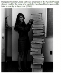 Memes, Apollo, and 🤖: Margaret Hamilton, lead software engineer of the Apollo Project,  stands next to the code she wrote by hand and that was used to  take humanity to the moon. [1969] Amazing!