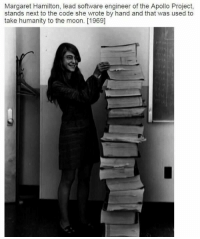 Memes, Apollo, and 🤖: Margaret Hamilton, lead software engineer of the Apollo Project,  stands next to the code she wrote by hand and that was used to  take humanity to the moon. [1969] Good to know 😮👍