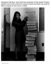 Memes, Apollo, and 🤖: Margaret Hamilton, lead software engineer of the Apollo Project,  stands next to the code she wrote by hand and that was used to  take humanity to the moon. [1969] Does anyone wanna guess the other famous Hamilton she is related to??