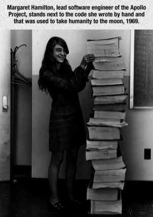 lolzandtrollz:The Awesome Margaret Hamilton: Margaret Hamilton, lead software engineer of the Apollo  Project, stands next to the code she wrote by hand and  that was used to take humanity to the moon, 1969. lolzandtrollz:The Awesome Margaret Hamilton