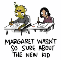 the new kid: MARGARET WASNT  SO SURE ABOUT  THE NEW KID