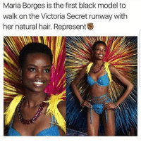 Shes beautiful - - - love memesdaily Relatable dank girl Memes Hoodjokes Hilarious Comedy Hoodhumor Zerochill Jokes Funny Kanywest Kimkardashian litasf Kyliejenner Justinbieber Squad Crazy Omg Accurate Kardashians Epic bieber Photooftheday Tagsomeone trump rap drake: Maria Borges is the first black model to  walk on the Victoria Secret runway with  her natural hair. Represent Shes beautiful - - - love memesdaily Relatable dank girl Memes Hoodjokes Hilarious Comedy Hoodhumor Zerochill Jokes Funny Kanywest Kimkardashian litasf Kyliejenner Justinbieber Squad Crazy Omg Accurate Kardashians Epic bieber Photooftheday Tagsomeone trump rap drake