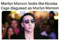Dank, Marilyn Manson, and Nicolas Cage: Marilyn Manson looks like Nicolas  Cage disguised as Marilyn Manson