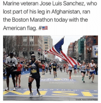 Memes, Respect, and Lost: Marine veteran Jose Luis Sanchez, who  lost part of his leg in Afghanistan, ran  the Boston Marathon today with the  American flag. #Ea  TEMPLE  Gatodayinamerican history  Credit Associated Press respect